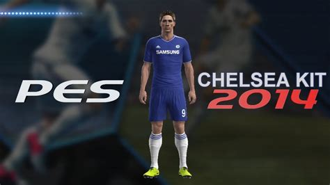 How to Create Chelsea FC Kit in PES 2013/14 Season - YouTube